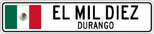 Custom Street SignEL MIL DIEZ, DURANGO - Mexico Flag City Sign - 3x18 Inches Aluminum Metal Sign