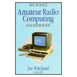 Newnes Amateur Radio Computing Handbook Joe Pritchard