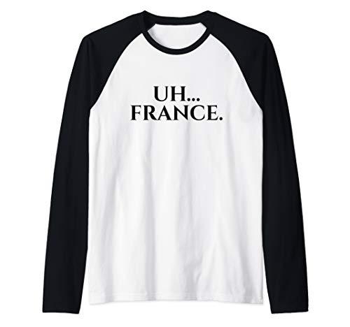 (Uh France Shirt Funny Thomas Jefferson James Madison Raglan Baseball Tee)