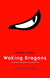 Waking Dragons - A Martial Artist Faces His Ultimate Test