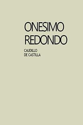 Caudillo de Castilla: Amazon.es: Redondo, Onésimo: Libros
