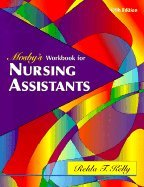 Mosby's Workbook for Nursing Assistants (5th, 00) by Kelly, Relda Timmeny - Steury-Lattz, Cynthia A [Paperback (2000)] by Mosby, Paperback(2000)