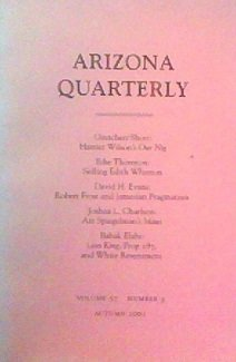 Arizona Quarterly: A Journal of American Literature, Culture, and Theory (Volume 57, Number 3)