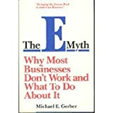 The E-Myth, Michael E. Gerber, 0887300405