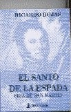 El Santo de Las Espada (Spanish Edition)