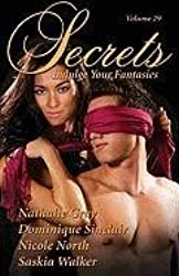 Secrets, Volume 29: Indulge Your Fantasies (Secrets (Red Sage))