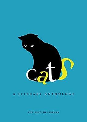 Cats: A Literary Anthology (2015-09-01)