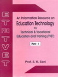 An Information Resource on Educational Technology for Technical and Vocational Education and Training: Pt. 1 and 2