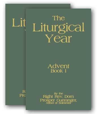 The Liturgical Year - 15 Volume Set - 1904 Reprint