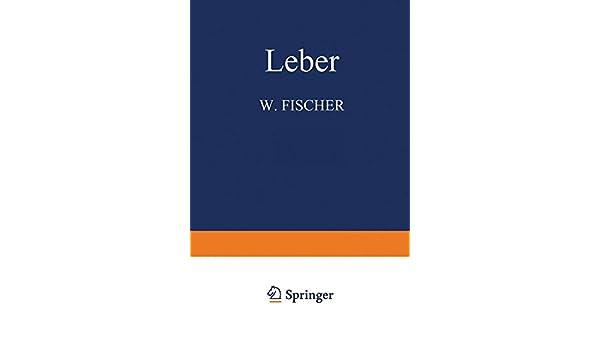 Leber (Handbuch der speziellen pathologischen Anatomie und ...