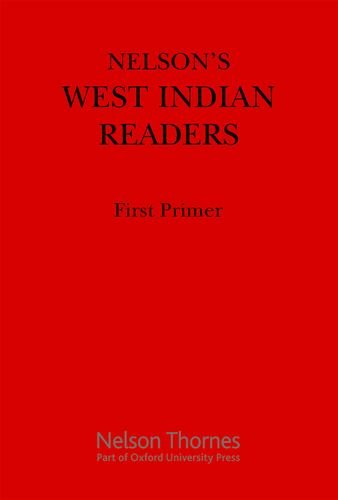 Nelson's West Indian Readers First Primer (New West Indian - Collection West