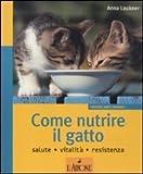 Image de Come nutrire il gatto. Salute. Vitalità. Resistenza