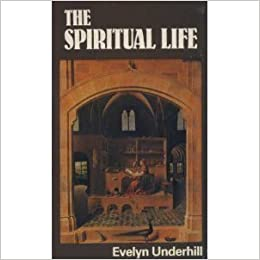 The Spiritual Life Mowbray S Popular Christian Paperbacks Evelyn