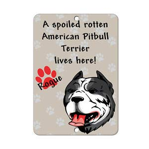 KARPP Spoiled Rotten American Pitbull Terrier Dog Lives here Metal Sign - 8 in x 12 in Business, Nostalgic, Retro, Vintage and Funny Signs 2