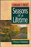 img - for Seasons of a Lifetime: A Treasury of Meditations book / textbook / text book