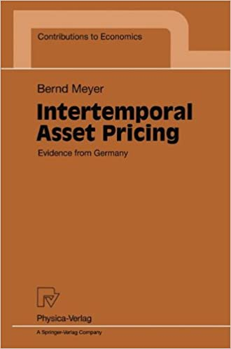 Intertemporal Asset Pricing: Evidence from Germany (Contributions to Economics)