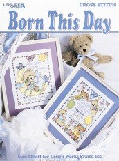 Sampler Friends Birth (Born This Day (Leisure Arts #3045))