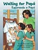 Waiting for Papá / Esperando a Papá (English and Spanish Edition)