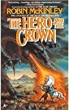 The Hero and the Crown, Robin McKinley, 0812446690