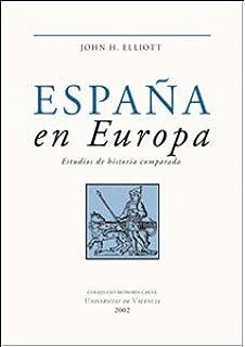 Haciendo historia: Amazon.es: JOHN H. ELLIOTT: Libros