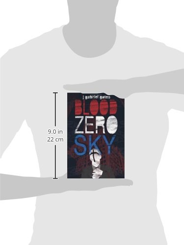 Blood Zero Sky J Gates 9780757316104 Amazon Books