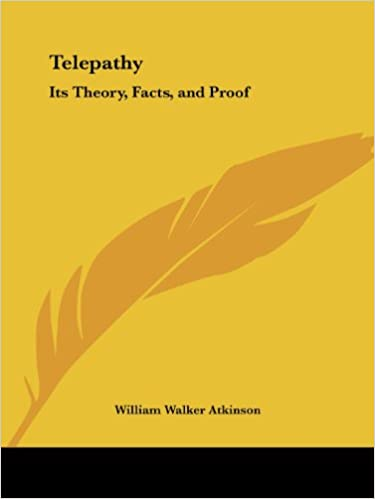 Download online Telepathy: Its Theory, Facts, and Proof PDF, azw (Kindle)