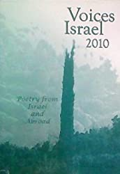 Voices Israel 2010: Poetry From Israel and Abroad (Volume 36)