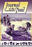 img - for Journal of the Trail - Personal Journal Excerpts from Willie / Martin Handcart Members. book / textbook / text book