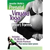 Jennifer Wolfe's Prenatal Vinyasa Yoga: Short Forms