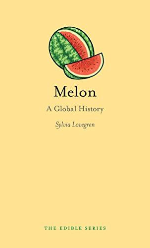 Melon Wine (Melon: A Global History (Edible))
