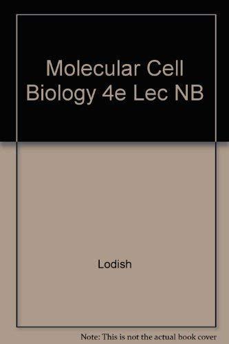 Molecular Cell Biology 4e Lec NB