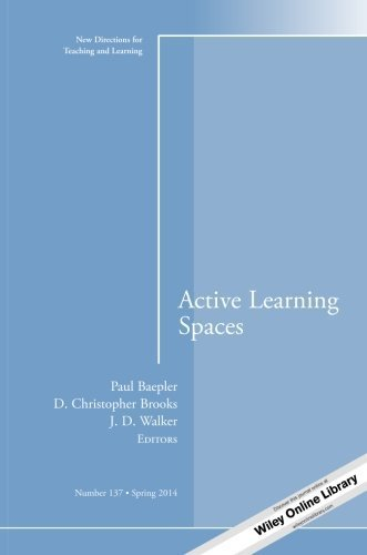 Active Learning Spaces: New Directions for Teaching and Learning, Number 137 (J-B TL Single Issue Teaching and Learning) - Bass Twin Active