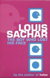 The Boy Who Lost His Face ebook