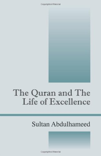 The Quran and the Life of Excellence pdf