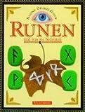 Kleine Orakelkunde, Runen, und was sie bedeuten