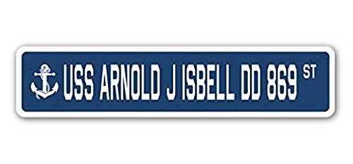 Hot Plates USS Arnold J Isbell Dd 869 Street Sign DECAL STICKER US Navy Veteran Military
