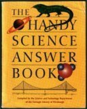The Handy Science Answer Book, Carnegie Library of Pittsburgh Staff, 0810394510