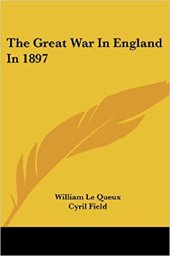 Amazon Com The Great War In England In 1897 9781430448013
