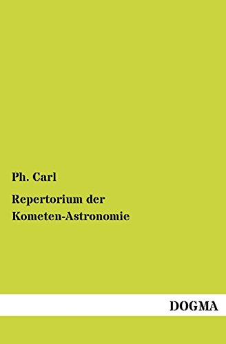 Repertorium Der Kometen-Astronomie (German Edition)