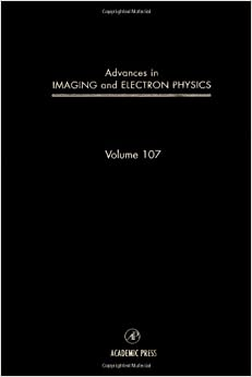 Advances in Imaging and Electron Physics, Volume 107