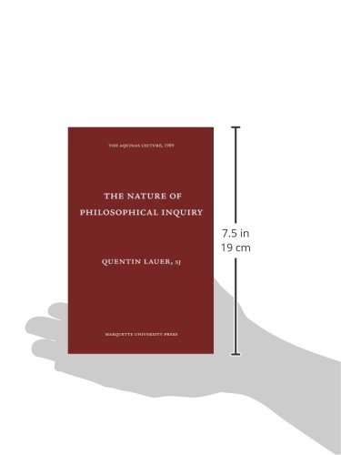 The Nature Of Philosophical Inquiry Aquinas Lecture Quentin Lauer