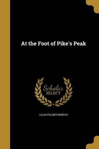 At the Foot of Pike's Peak ePub fb2 book