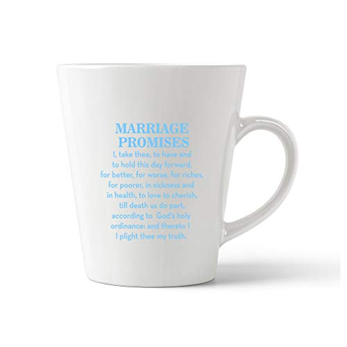 Style In Print Light Blue Marriage Promises I Take Three to Have and to Hold This Day Forward for Better Ceramic Latte Mug - 17 OZ -