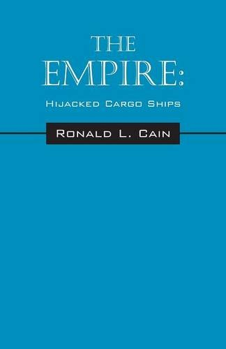 The Empire: Hijacked Cargo Ships pdf epub