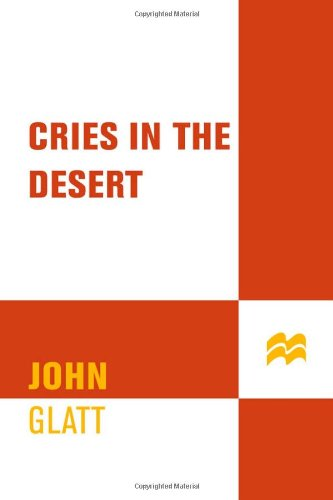 Cries in the Desert (St. Martin's True Crime Library) PDF