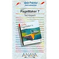 Pagemaker 7 (Guia Practicas para Usuarios /  Users Practical Guide)