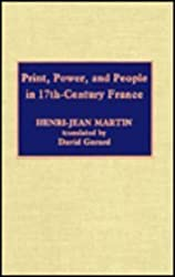 Print, Power, and People in 17Th-Century France