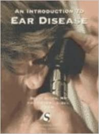 An Introduction to Ear Disease