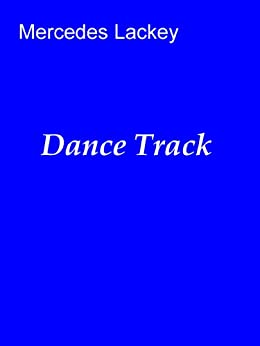 Dance Track by [Lackey, Mercedes]