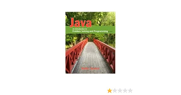 Java an introduction to problem solving and programming 6th sixth java an introduction to problem solving and programming 6th sixth edition text only walter savitch amazon books fandeluxe Choice Image